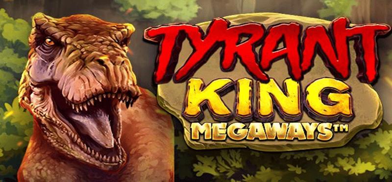 Tyrant King Megaways Banner